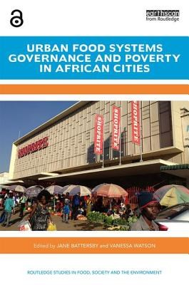 Urban Food Systems Governance and Poverty in African Cities
