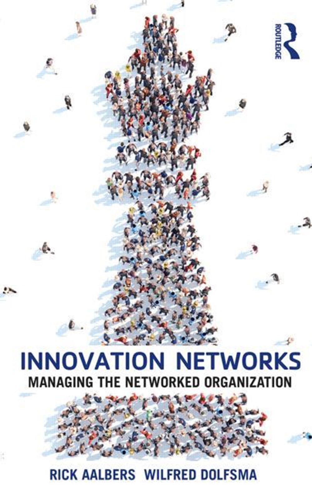 Innovation Networks Managing the networked organization