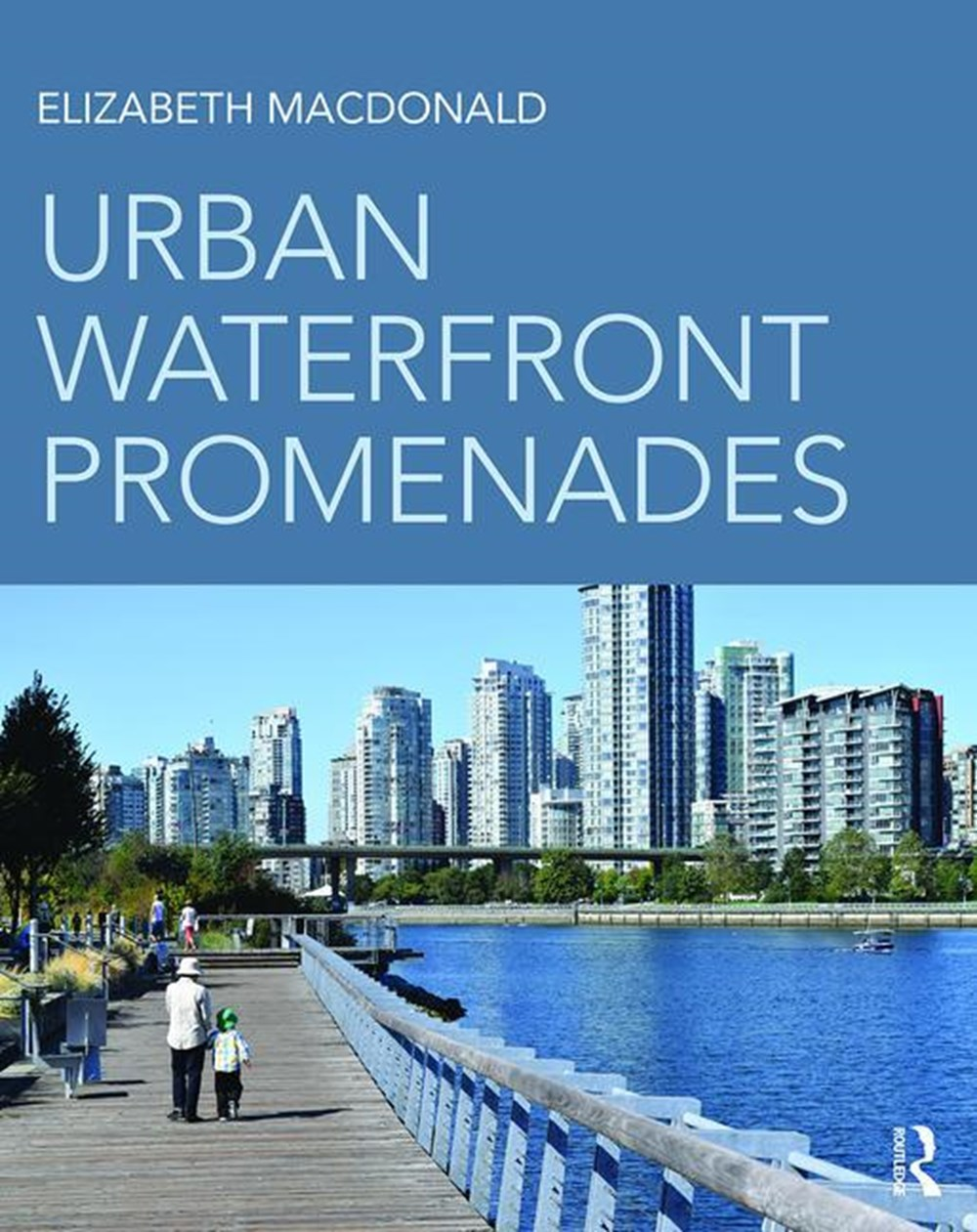 Urban Waterfront Promenades