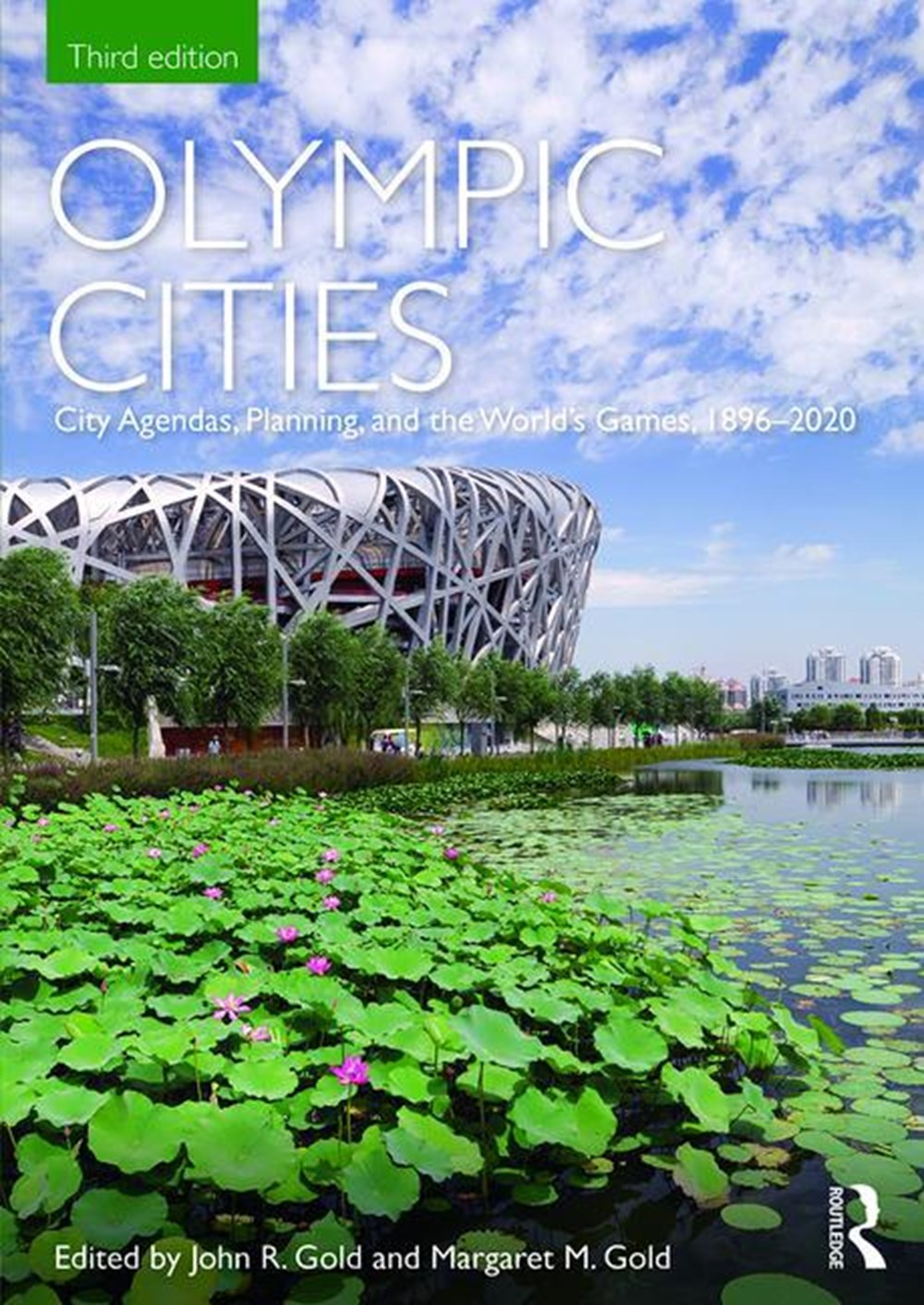 Olympic Cities City Agendas, Planning, and the World's Games, 1896 - 2020
