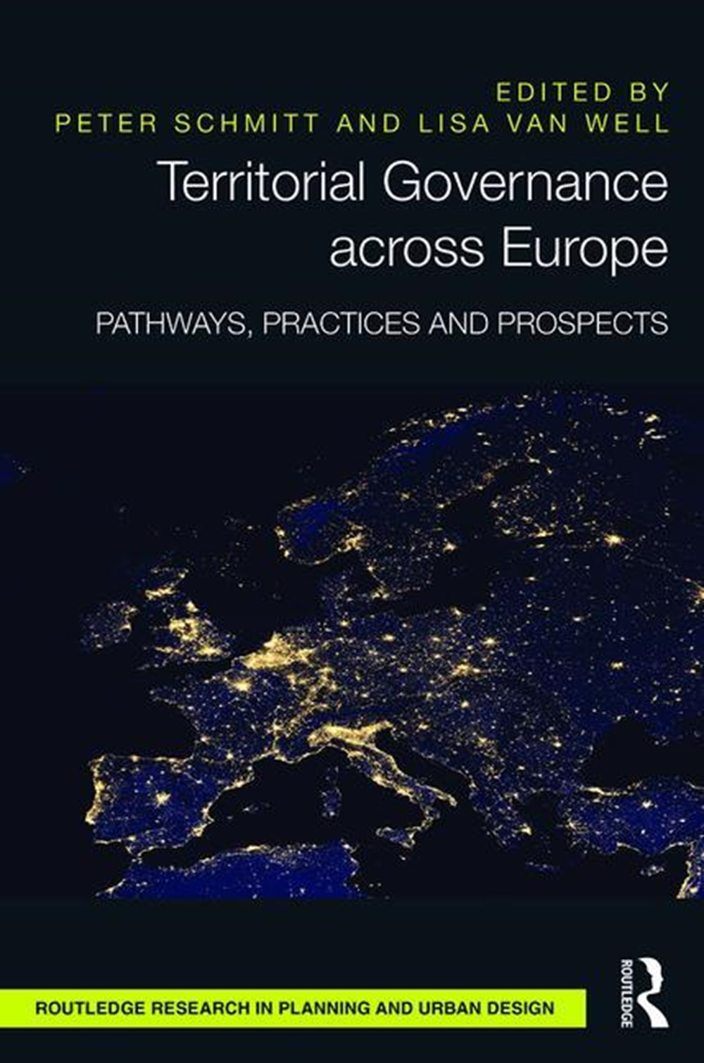 Territorial Governance across Europe Pathways, Practices and Prospects