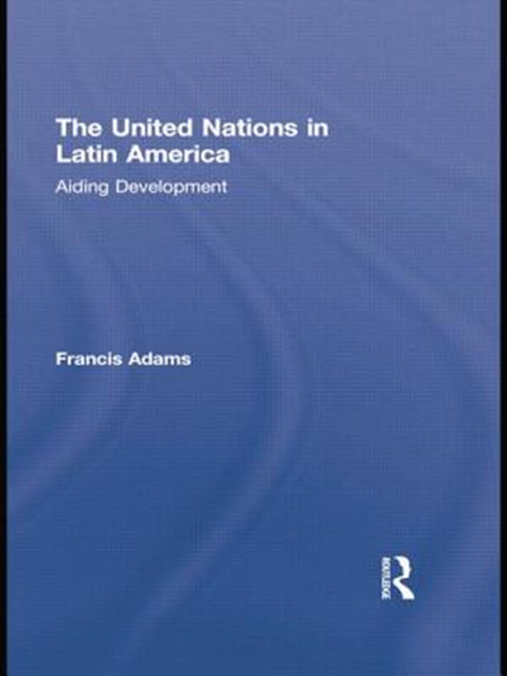 United Nations in Latin America Aiding Development