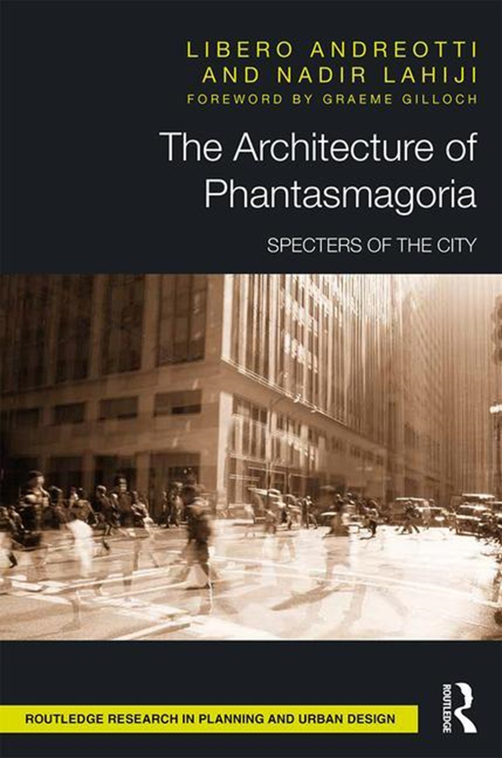 Architecture of Phantasmagoria Specters of the City