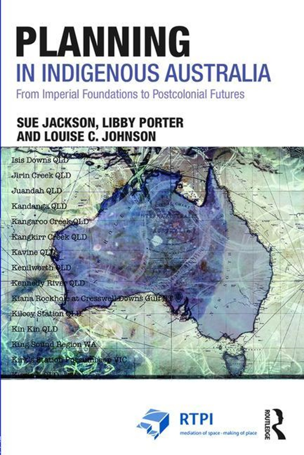 Planning in Indigenous Australia From Imperial Foundations to Postcolonial Futures