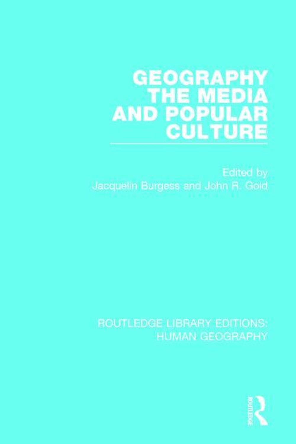 Geography, the Media and Popular Culture
