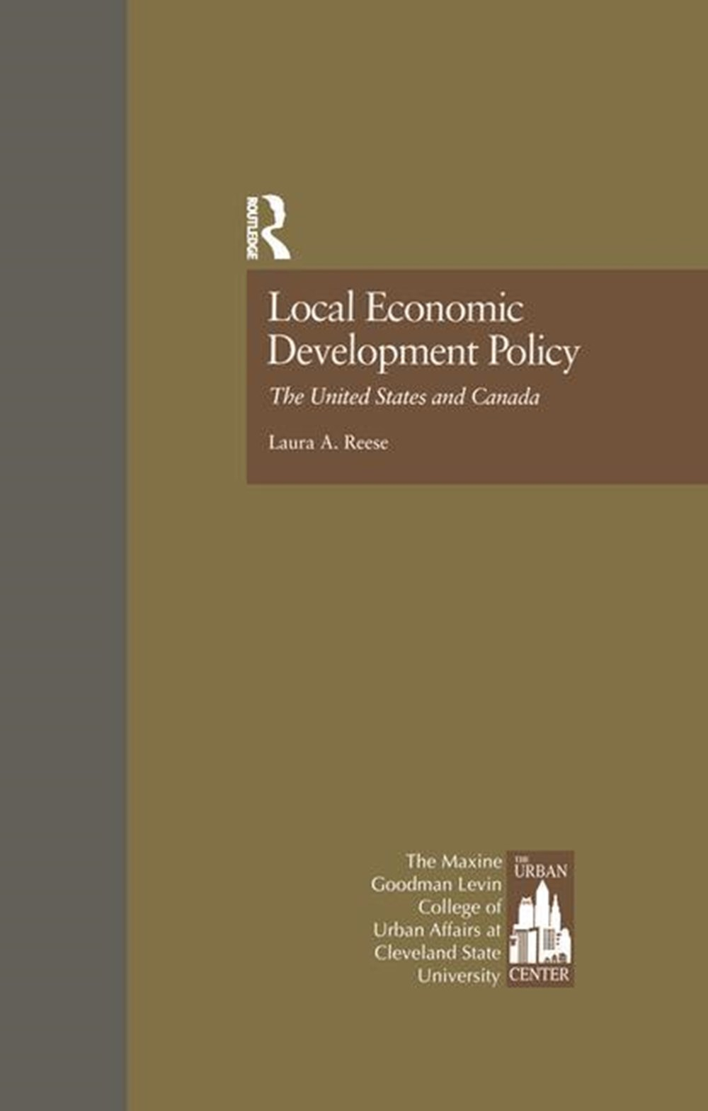 Local Economic Development Policy The United States and Canada