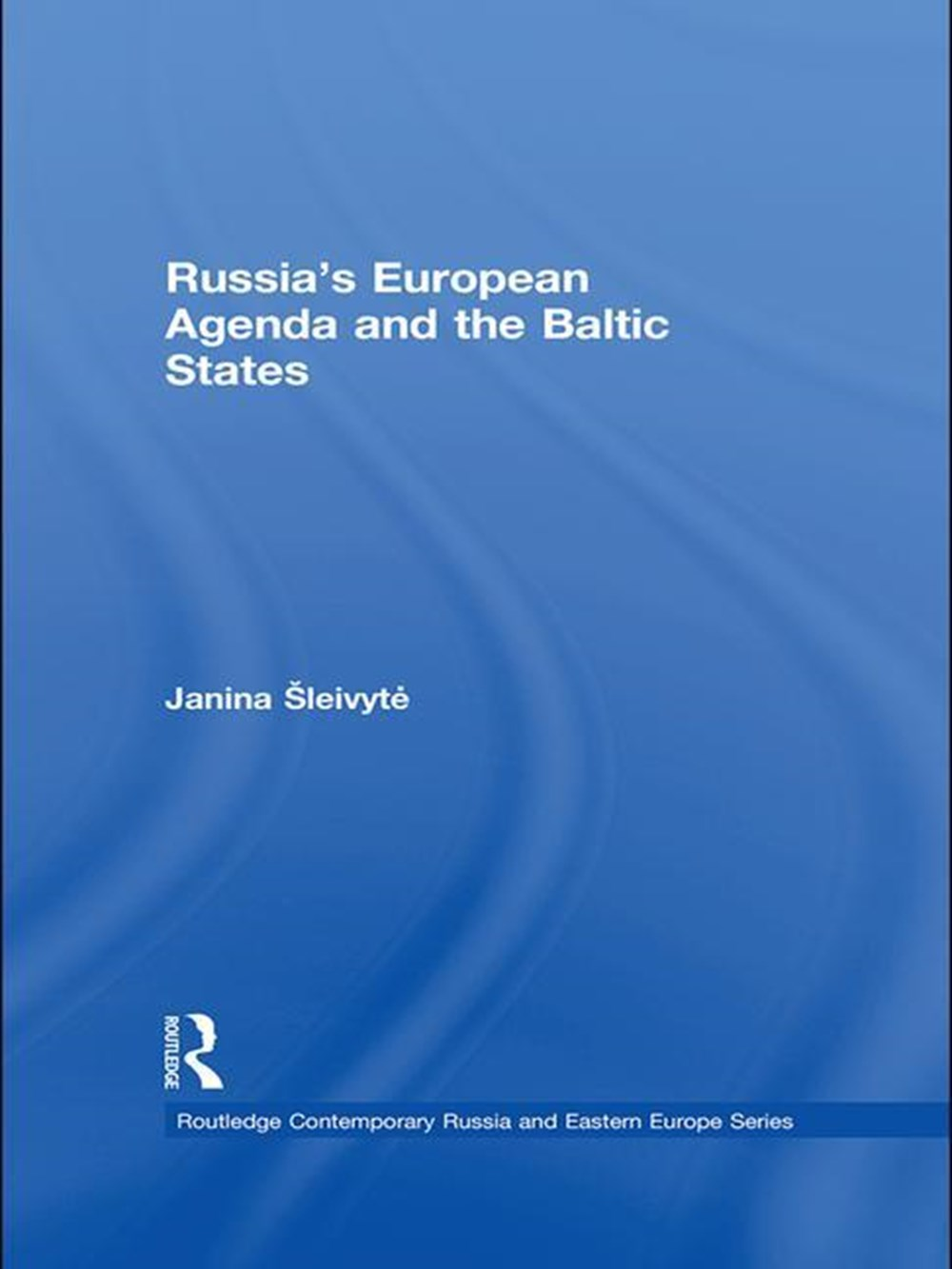 Russia's European Agenda and the Baltic States
