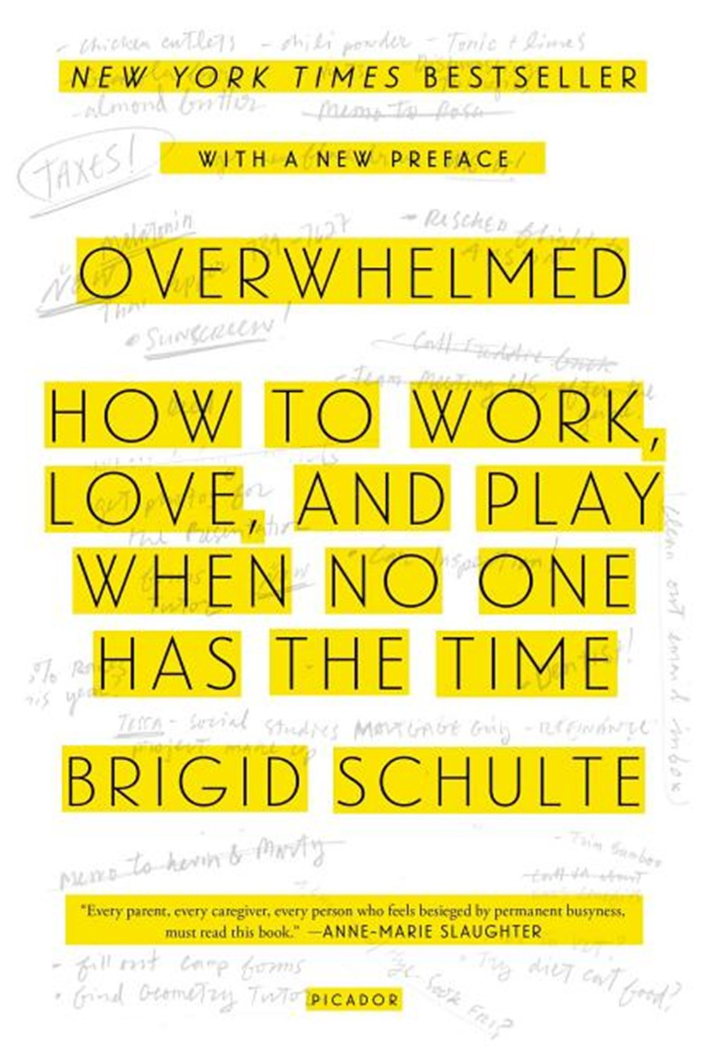 Overwhelmed How to Work, Love, and Play When No One Has the Time