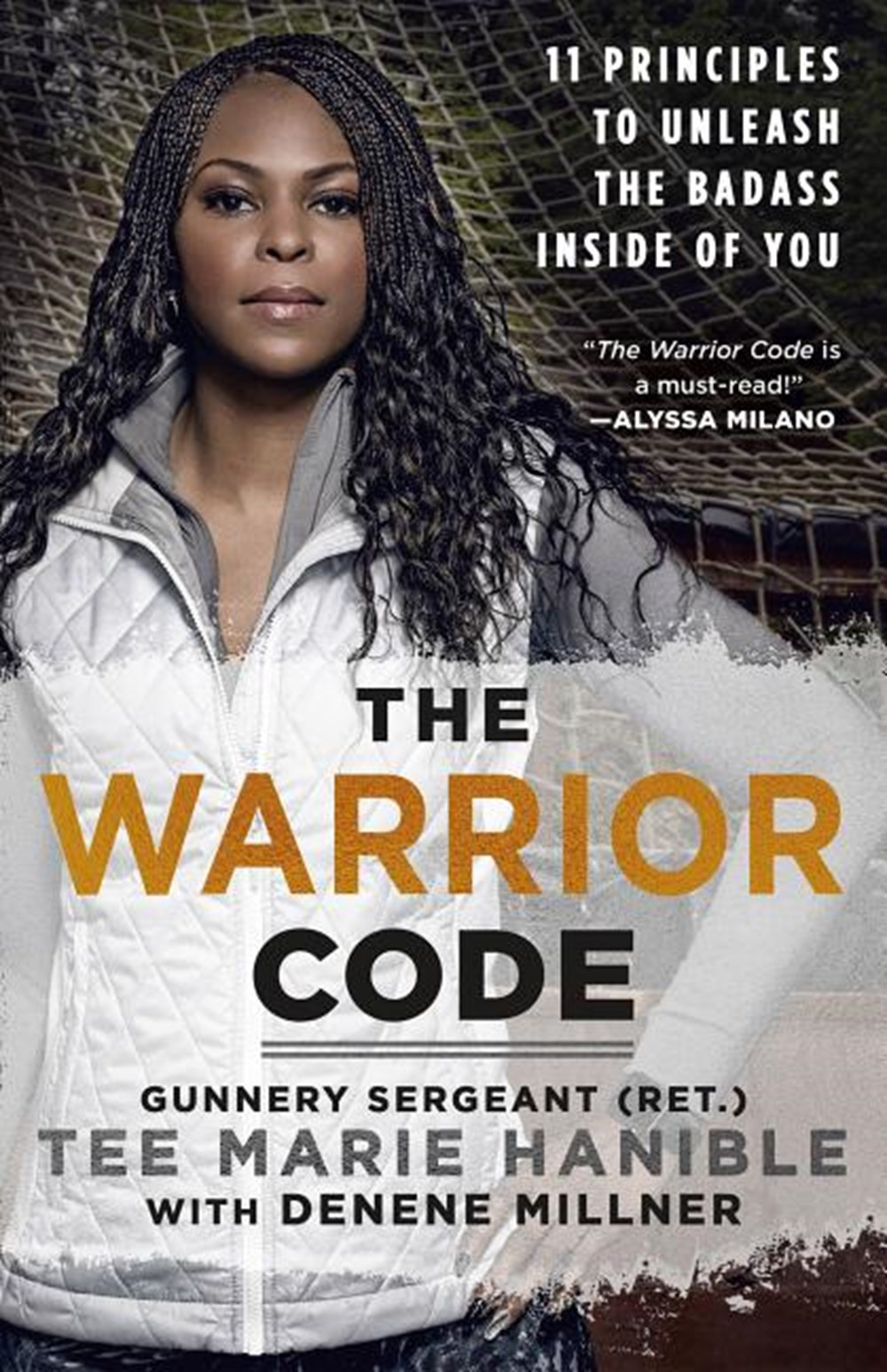 Warrior Code 11 Principles to Unleash the Badass Inside of You