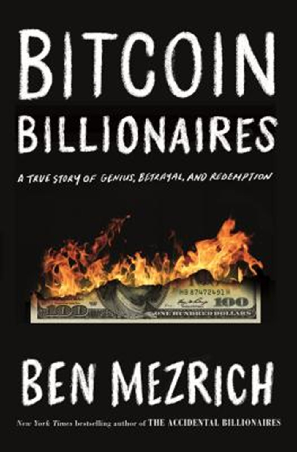 Bitcoin Billionaires A True Story of Genius, Betrayal, and Redemption