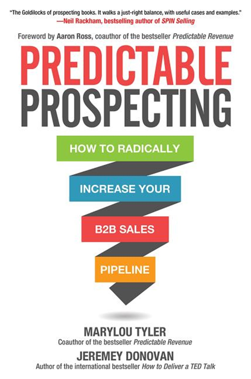 Predictable Prospecting How to Radically Increase Your B2B Sales Pipeline