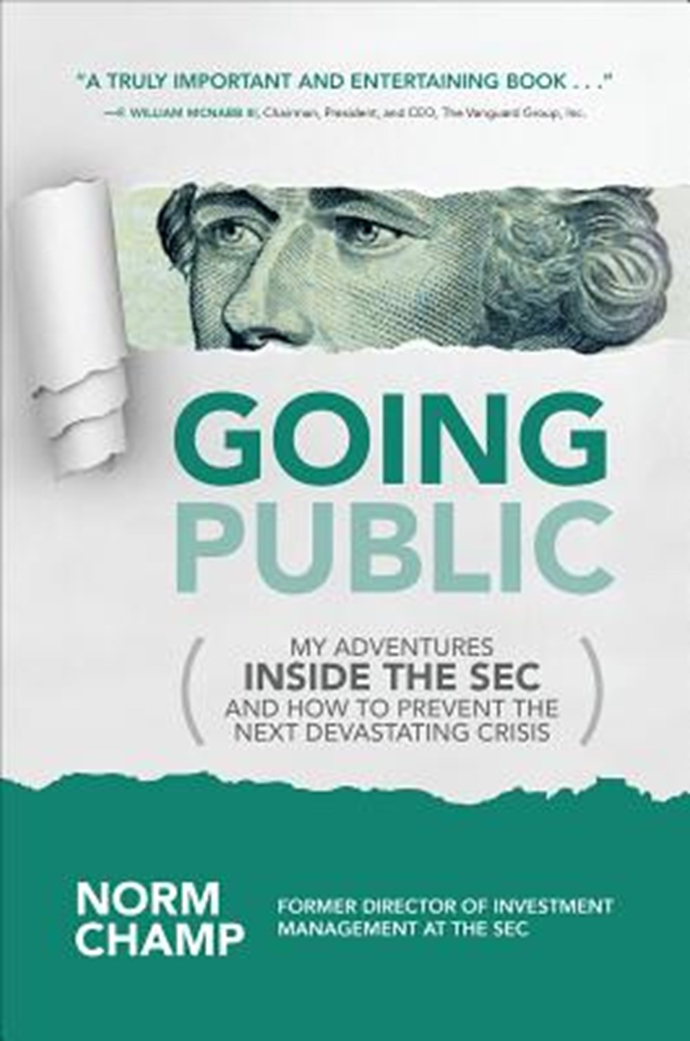 Going Public My Adventures Inside the SEC and How to Prevent the Next Devastating Crisis