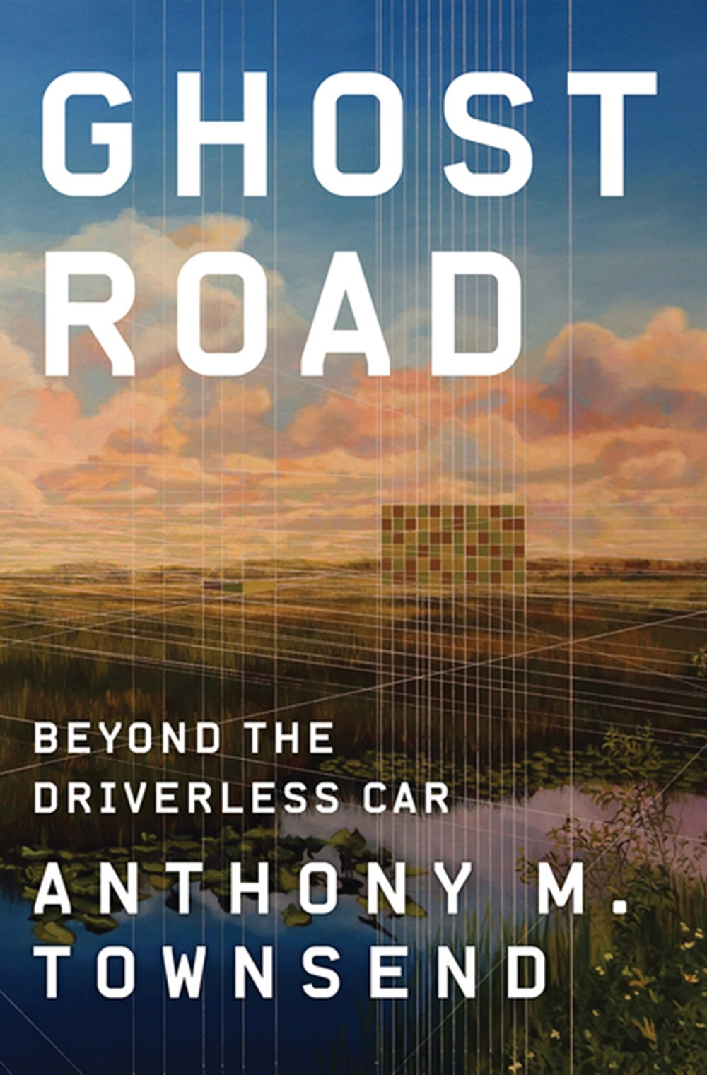 Ghost Road Beyond the Driverless Car