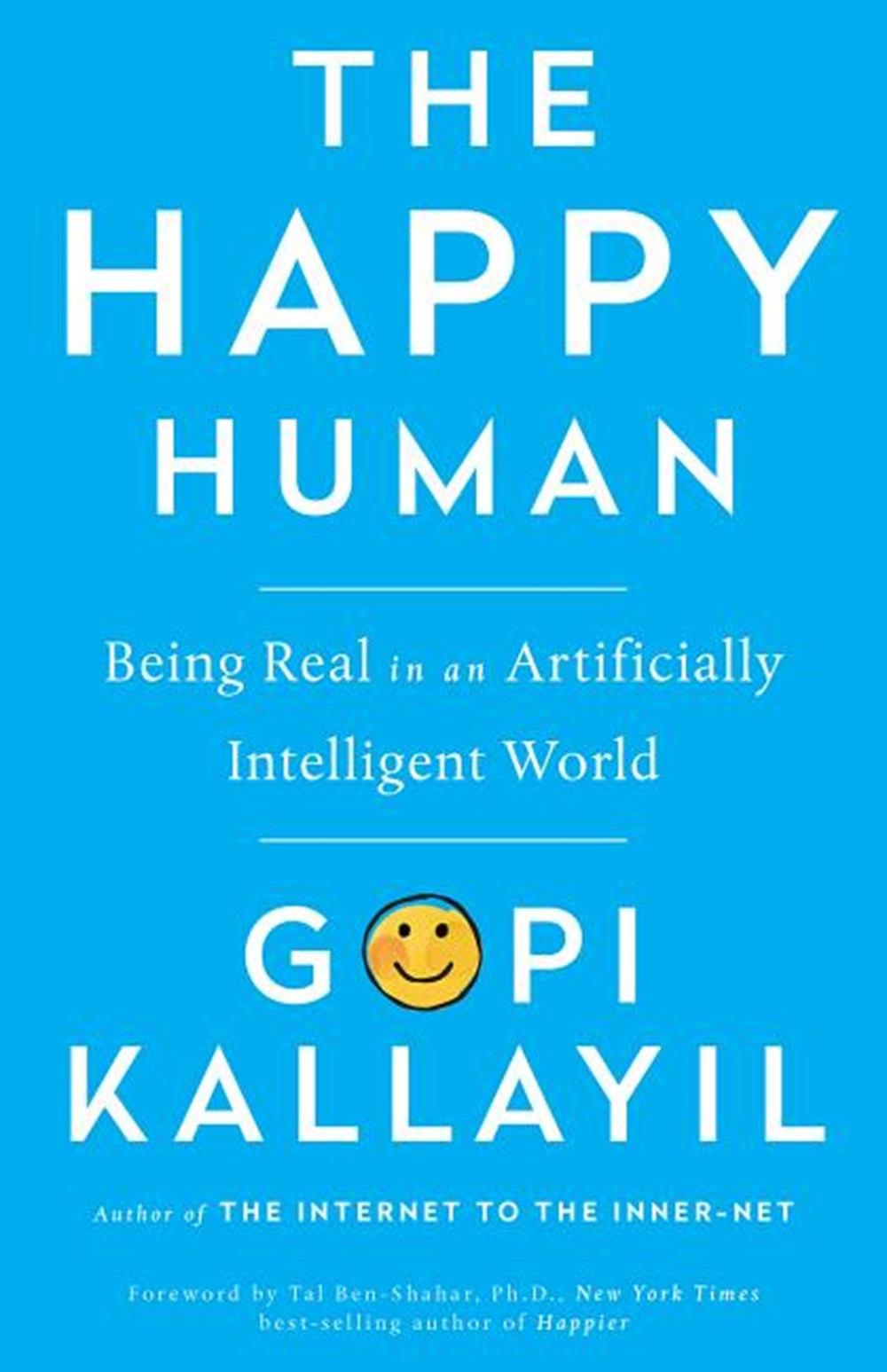 Happy Human Being Real in an Artificially Intelligent World