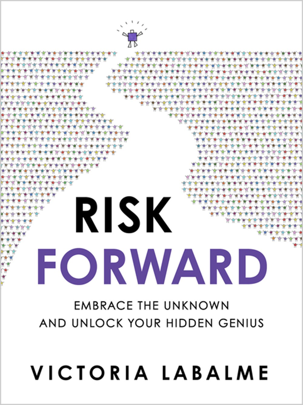 Risk Forward Embrace the Unknown and Unlock Your Hidden Genius