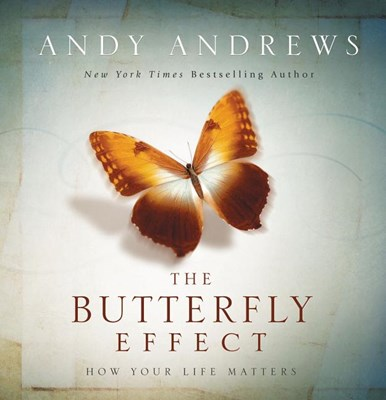 Butterfly Effect: How Your Life Matters