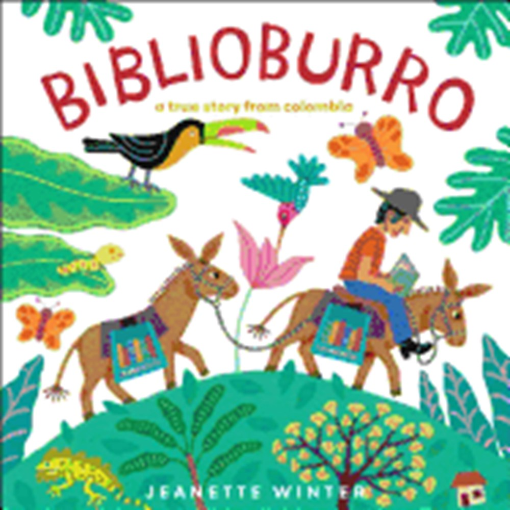 Biblioburro A True Story from Colombia