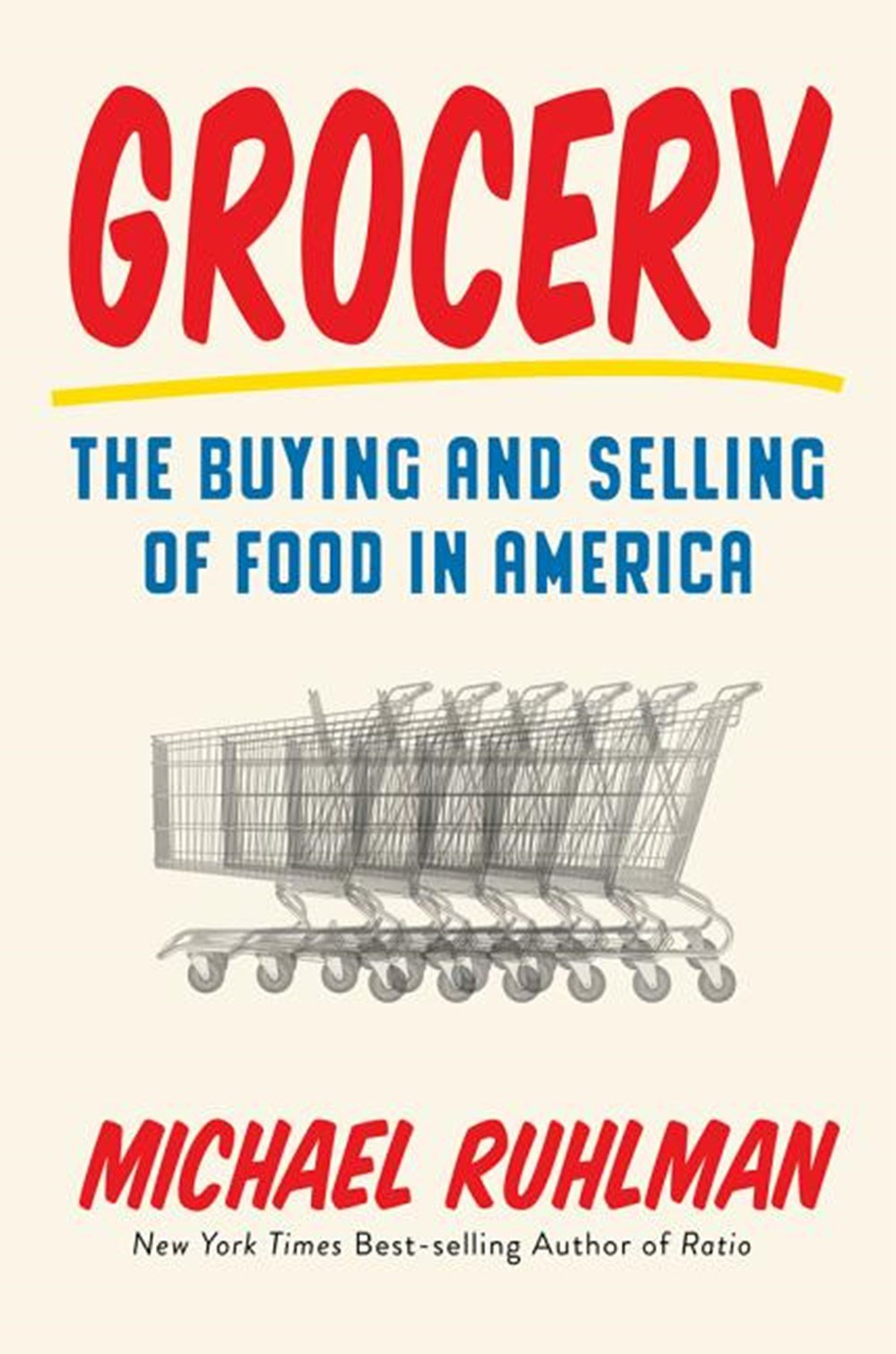 Grocery The Buying and Selling of Food in America