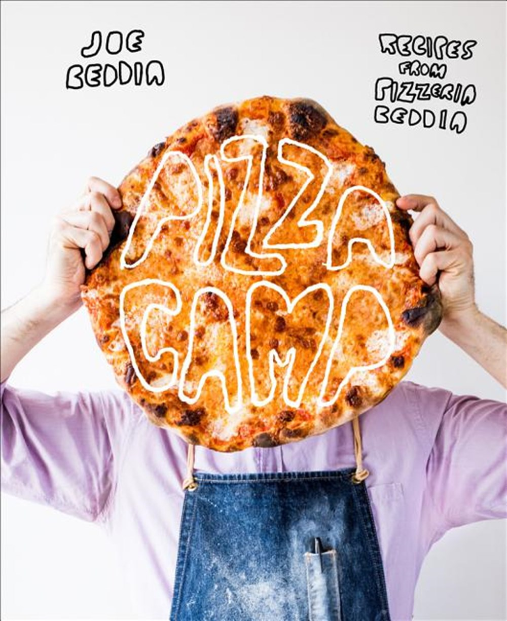 Pizza Camp Recipes from Pizzeria Beddia