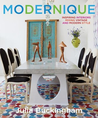 Modernique: Inspire Interiors Mixing Vintage and Modern Styles