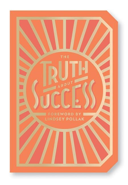 Truth about Success: Quote Gift Book