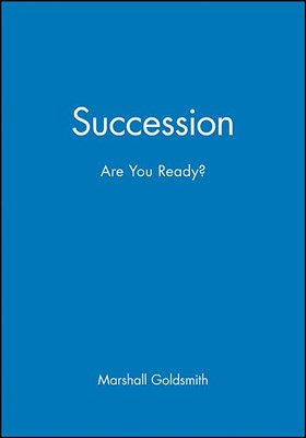 Succession: Are You Ready?