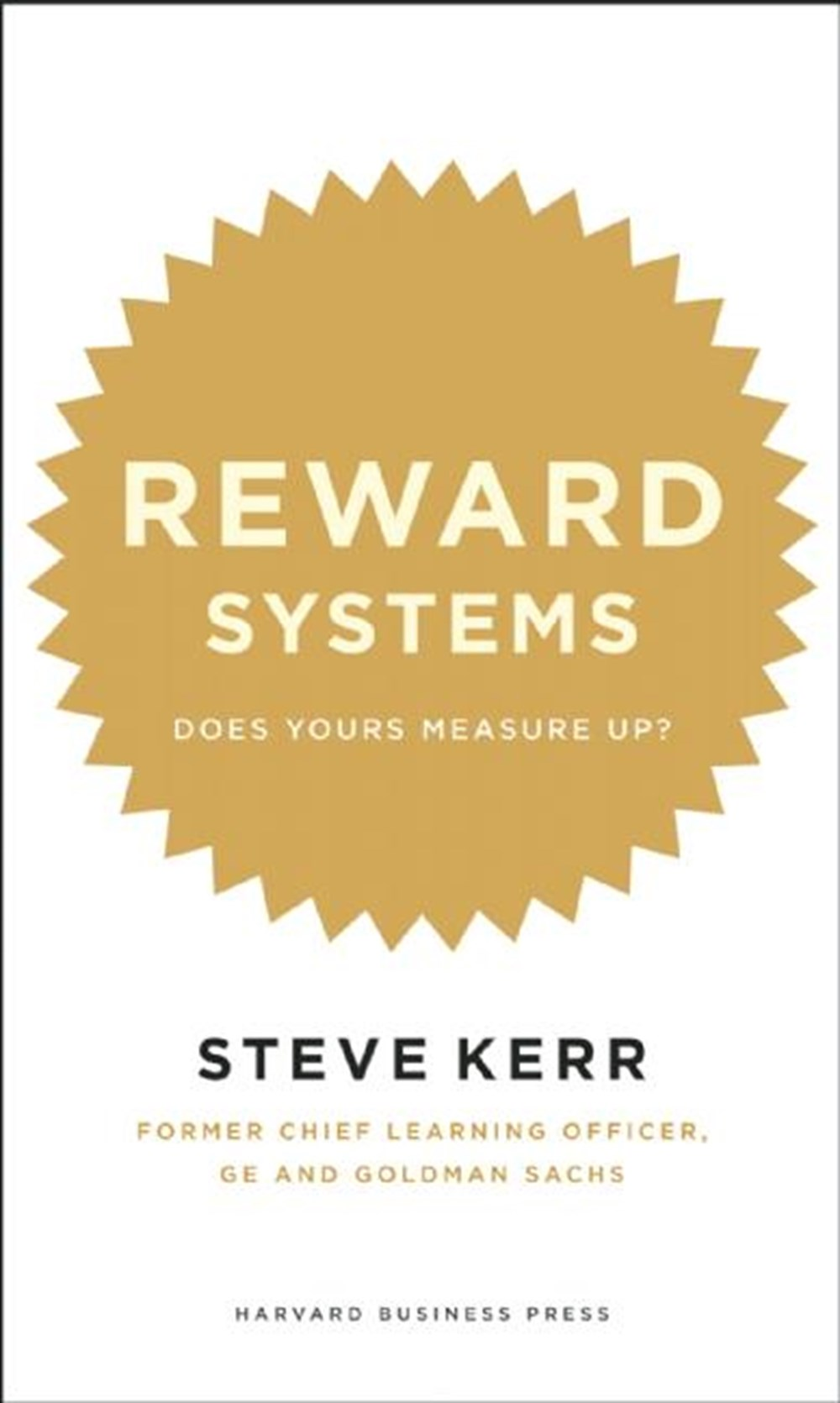 Reward Systems Does Yours Measure Up?
