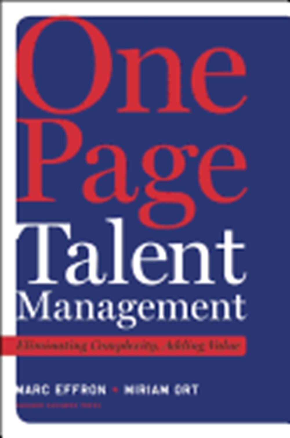 One Page Talent Management Eliminating Complexity, Adding Value