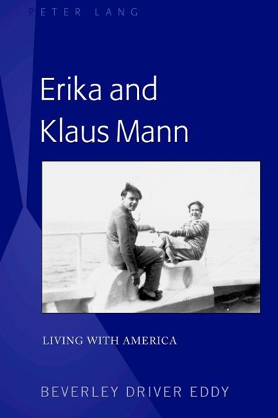 Erika and Klaus Mann; Living with America