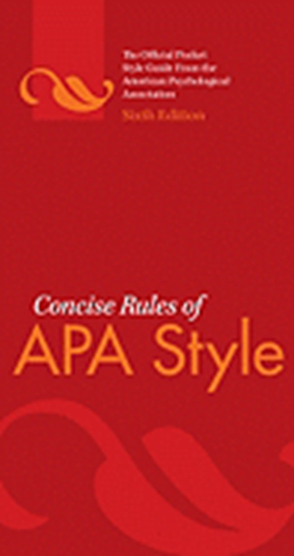 Concise Rules of APA Style (Revised)