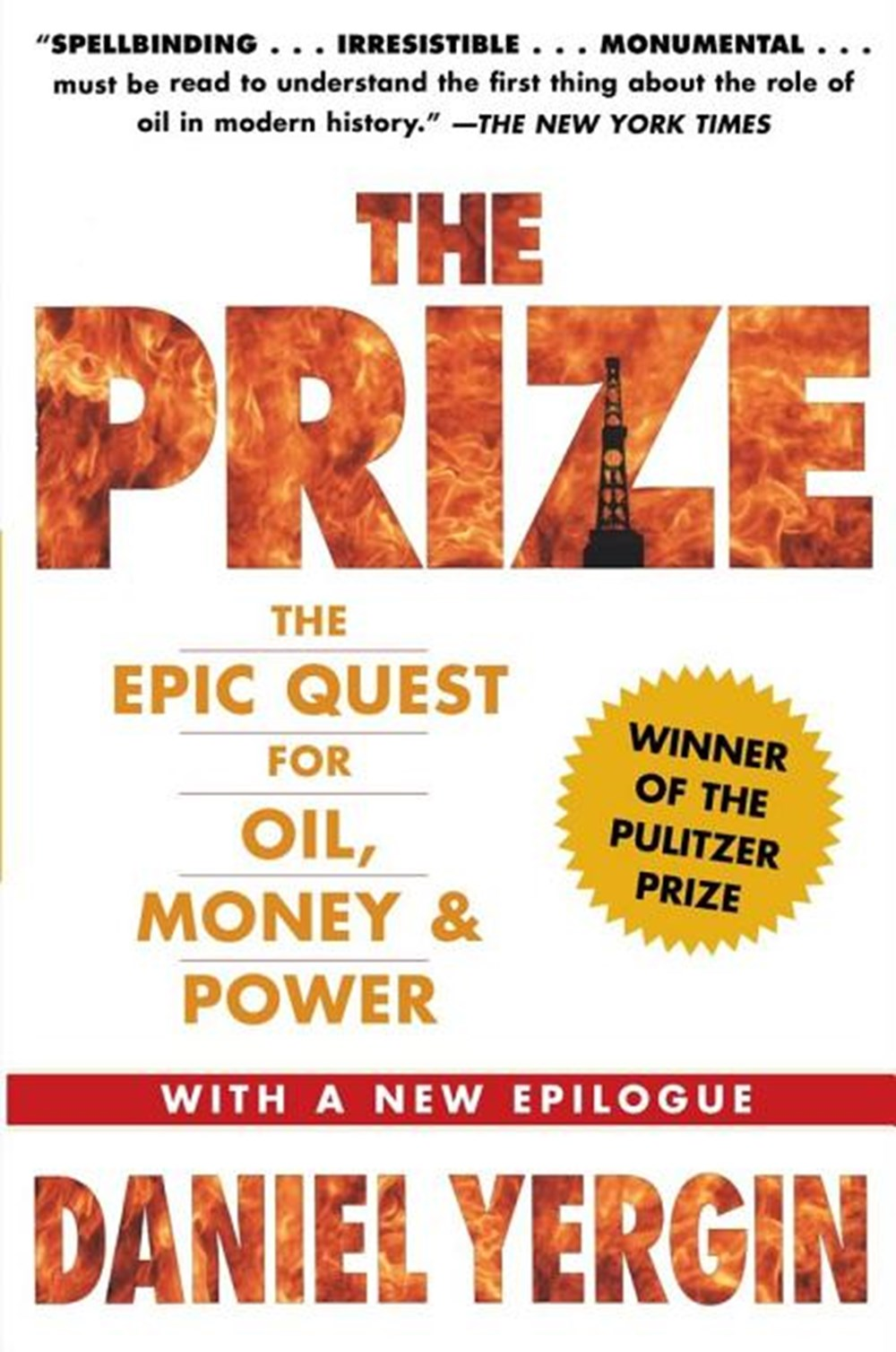 Prize The Epic Quest for Oil, Money & Power (Reissue)