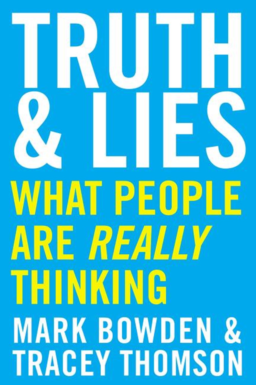 Truth and Lies What People Are Really Thinking