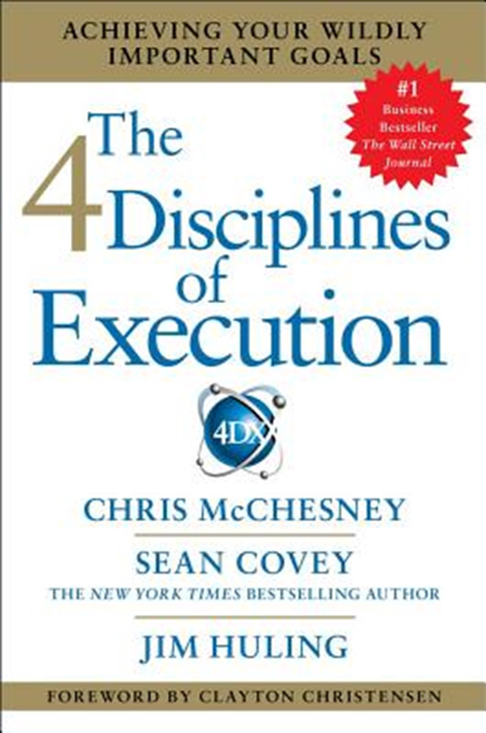 4 Disciplines of Execution Achieving Your Wildly Important Goals (Library)