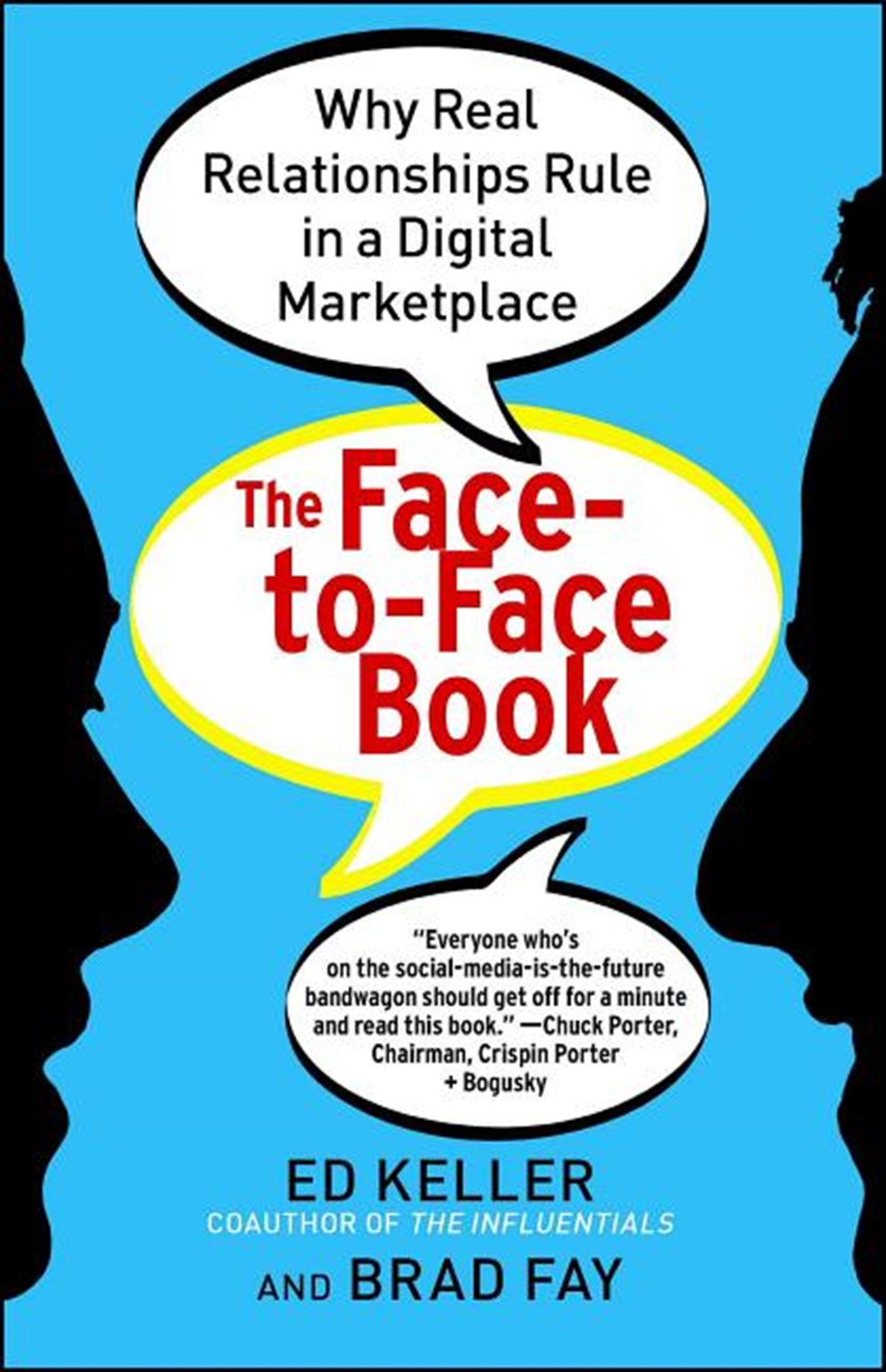 Face-To-Face Book Why Real Relationships Rule in a Digital Marketplace