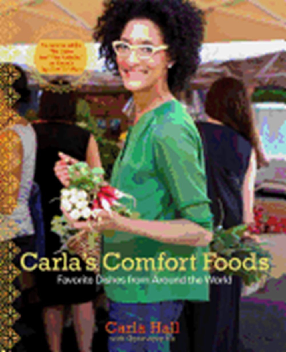 Carla's Comfort Foods Favorite Dishes from Around the World