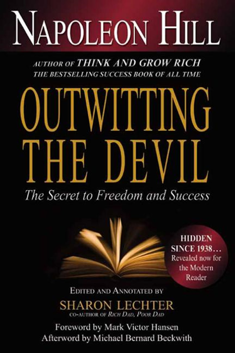 Outwitting the Devil The Secret to Freedom and Success
