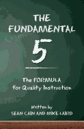 Fundamental 5: The Formula for Quality Instruction
