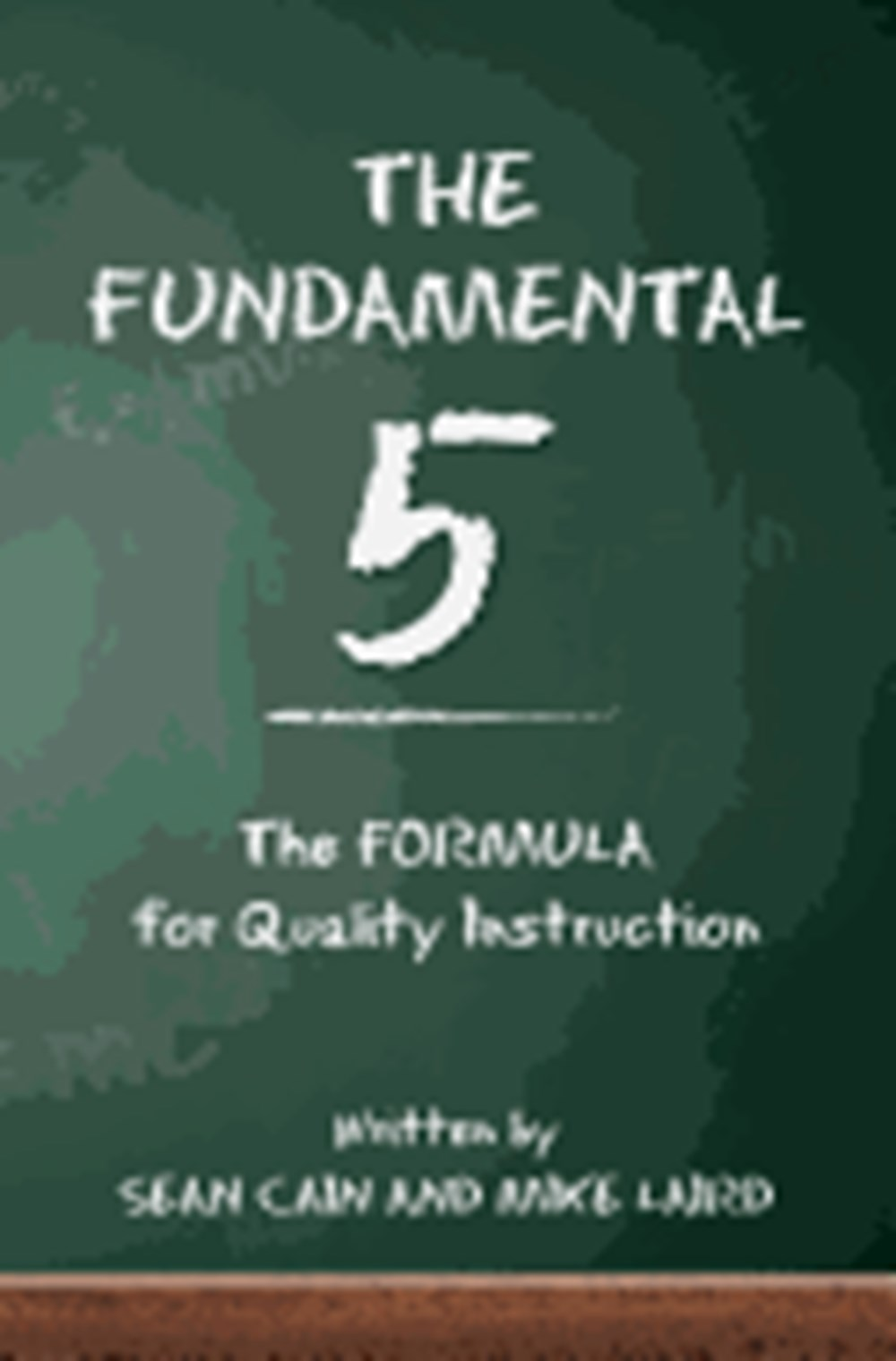 Fundamental 5 The Formula for Quality Instruction