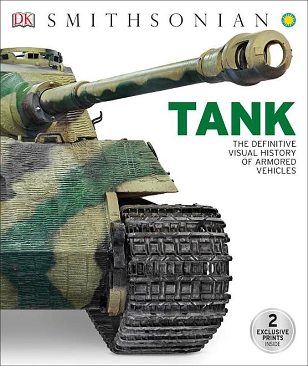 Tank The Definitive Visual History of Armored Vehicles
