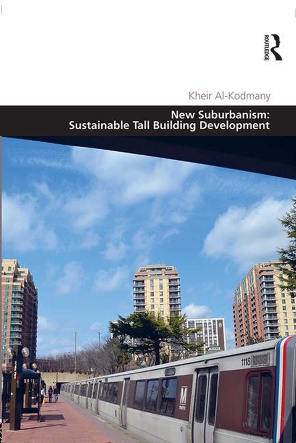 New Suburbanism Sustainable Tall Building Development