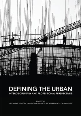 Defining the Urban: Interdisciplinary and Professional Perspectives