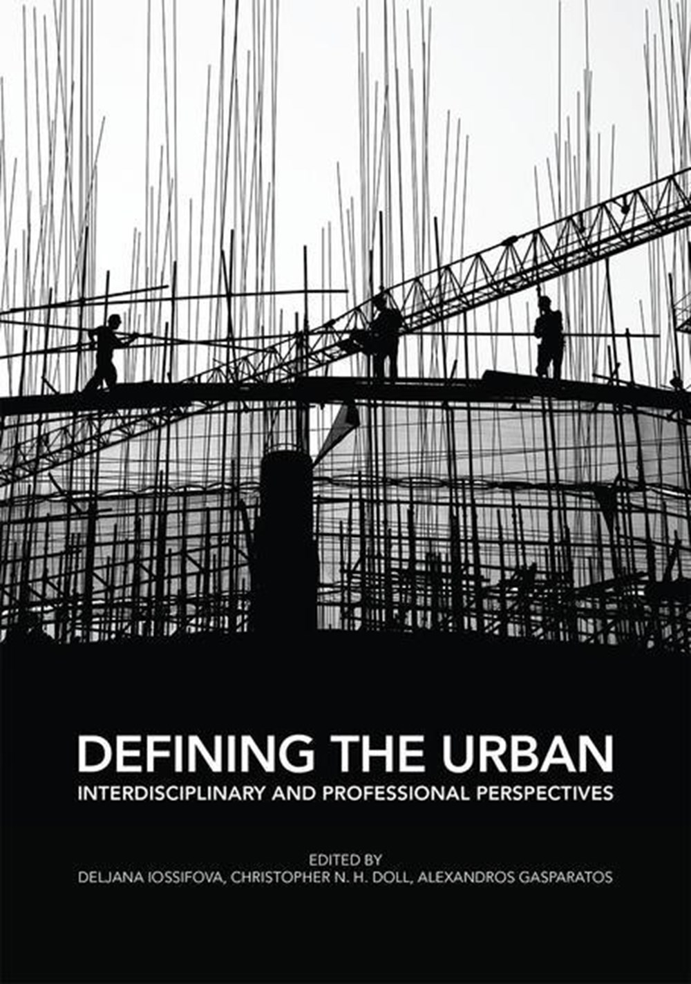 Defining the Urban Interdisciplinary and Professional Perspectives