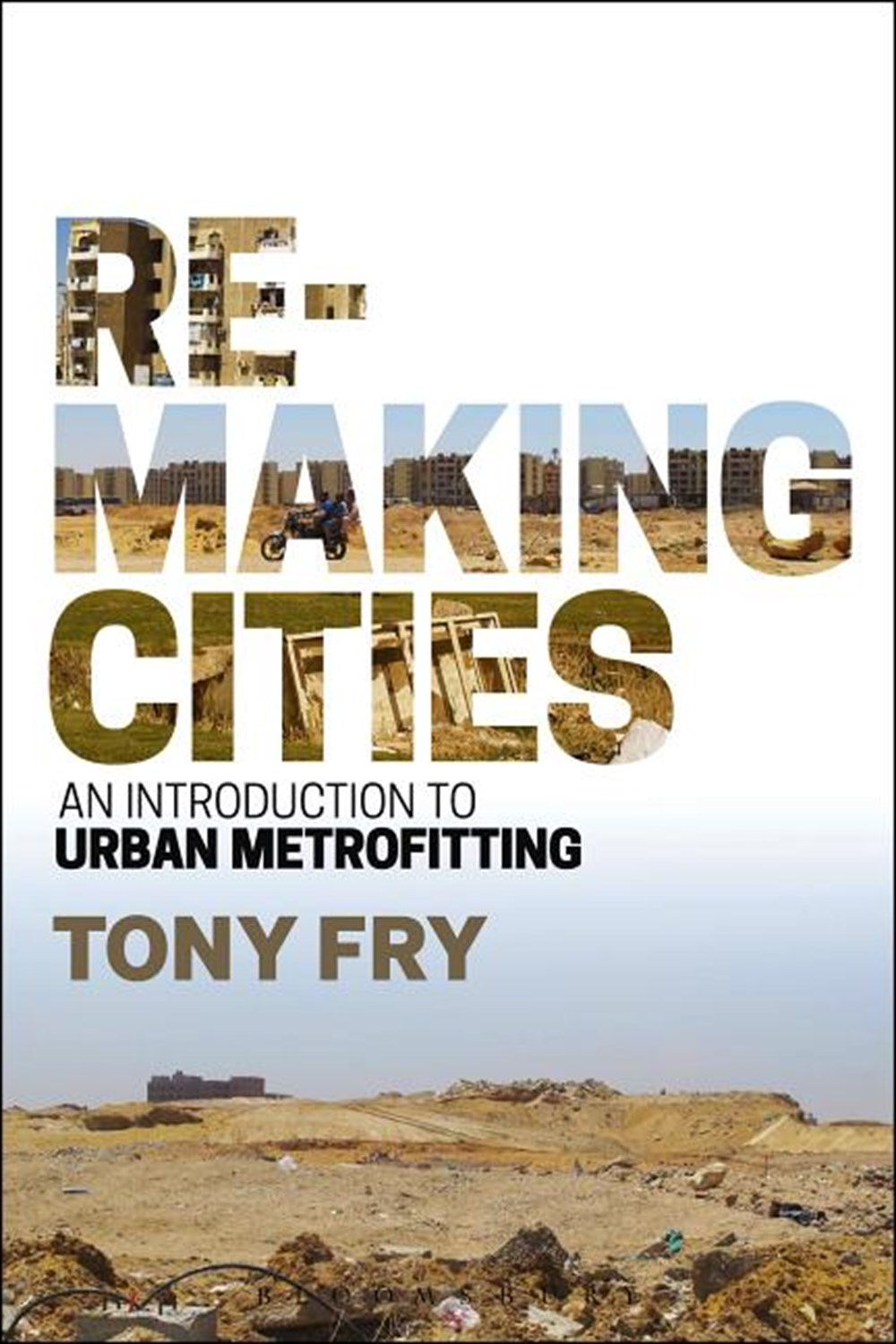 Remaking Cities An Introduction to Urban Metrofitting