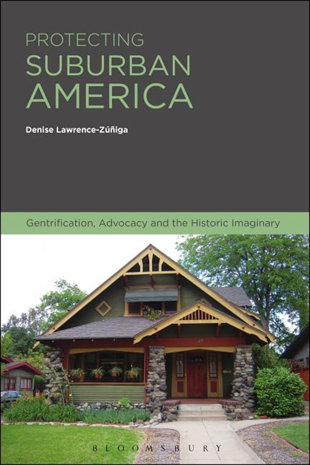Protecting Suburban America Gentrification, Advocacy and the Historic Imaginary