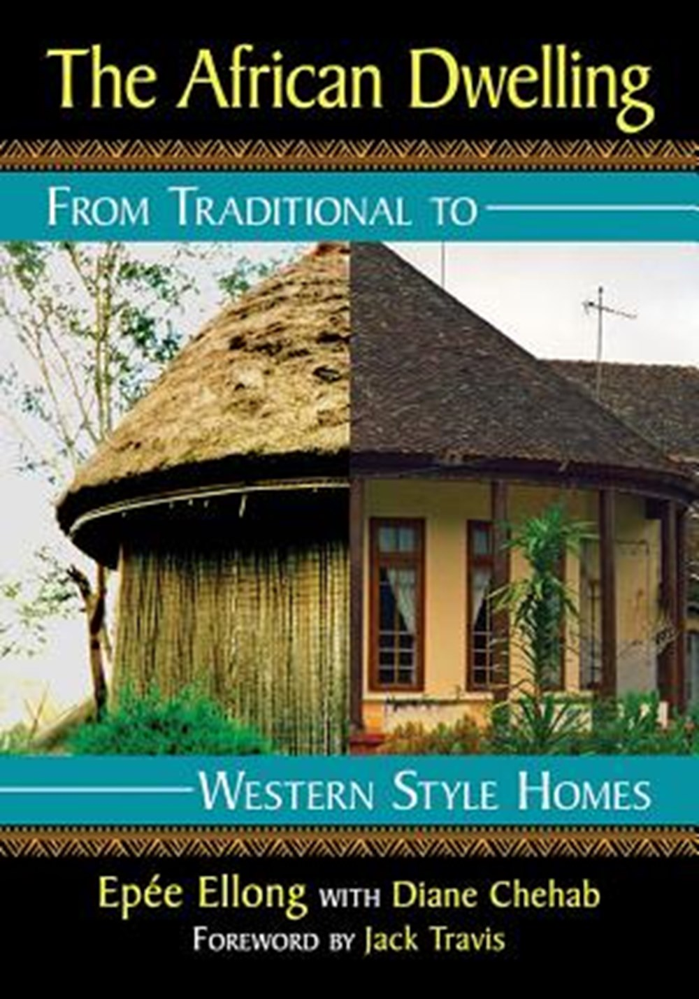African Dwelling From Traditional to Western Style Homes