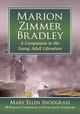 Marion Zimmer Bradley: A Companion to the Young Adult Literature