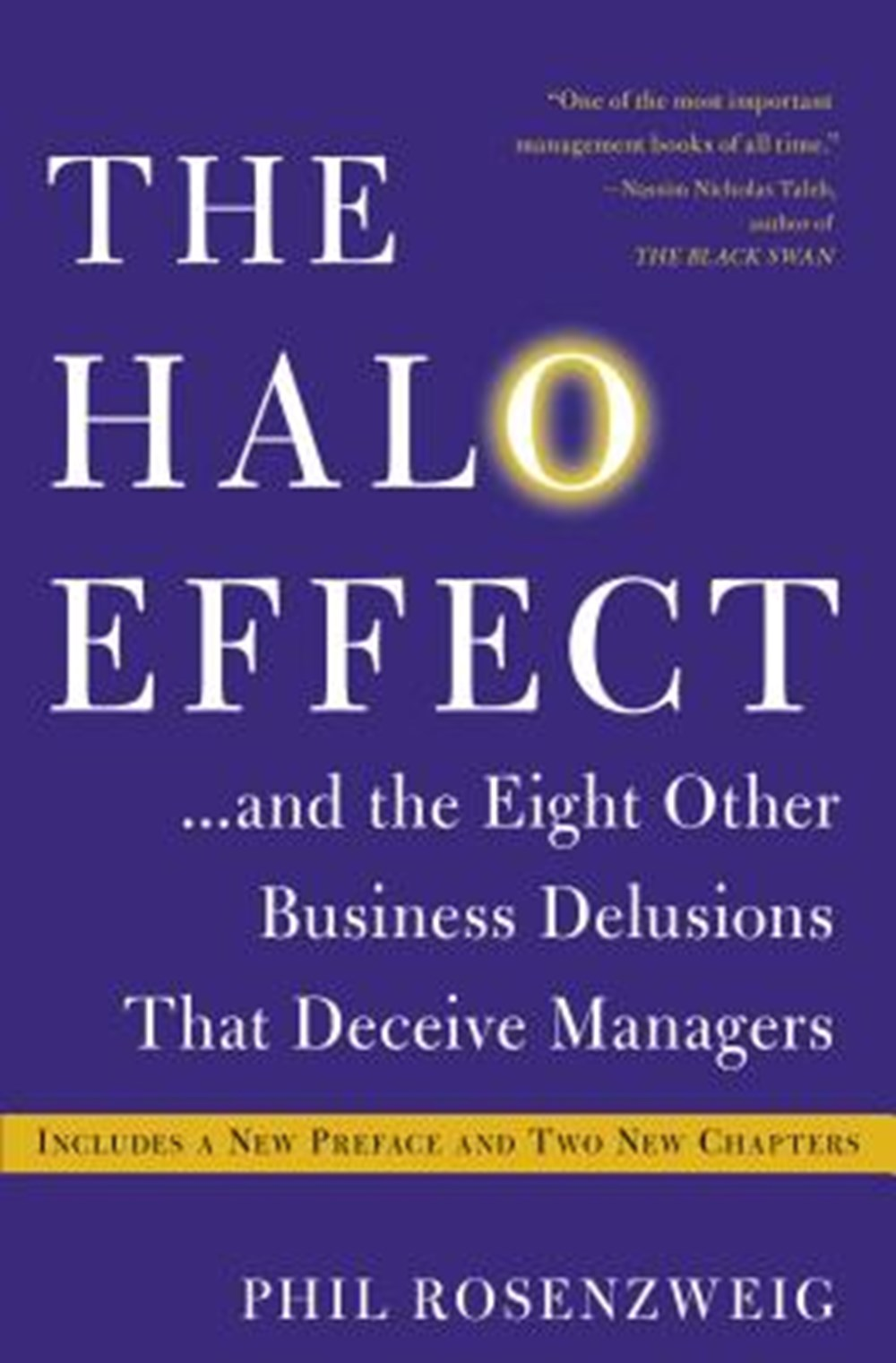 Halo Effect... and the Eight Other Business Delusions That Deceive Managers