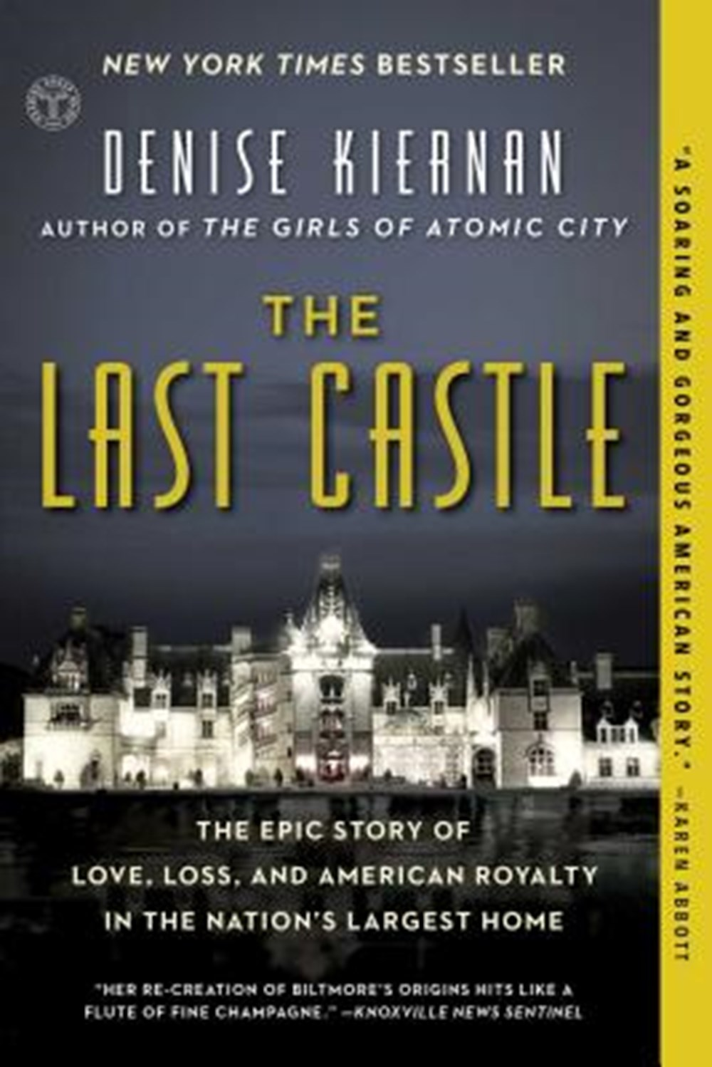 Last Castle The Epic Story of Love, Loss, and American Royalty in the Nation's Largest Home