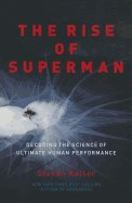 Rise of Superman: Decoding the Science of Ultimate Human Performance