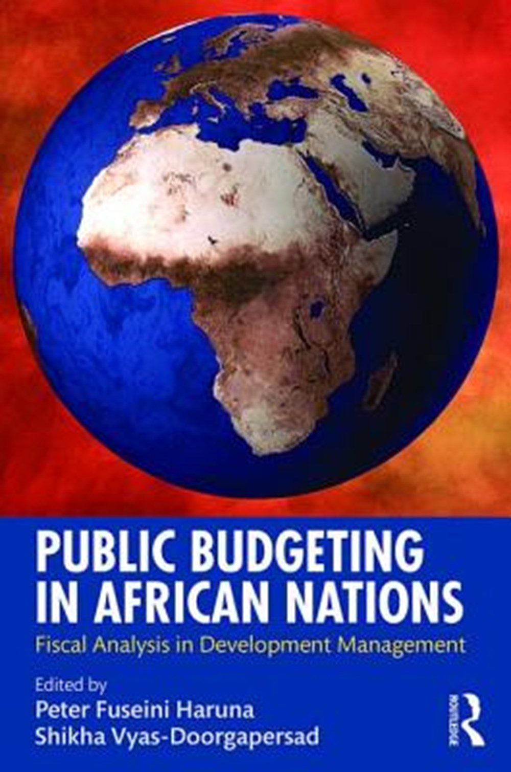 Public Budgeting in African Nations Fiscal Analysis in Development Management